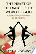 The Heart Of The Dance Is The Word Of God