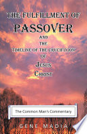 The Fulfillment Of Passover