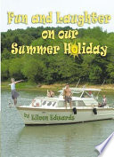 Fun and Laughter on our Summer Holiday Book