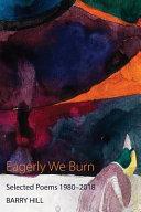 Eagerly We Burn