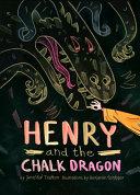 HENRY & THE CHALK DRAGON