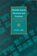 Skeletal Muscle Structure and Function