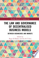 The Law and Governance of Decentralised Business Models