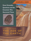 How Do We Know the Age of the Earth