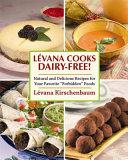 Levana Cooks Dairy-Free!
