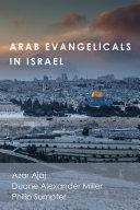 Arab Evangelicals in Israel [Pdf/ePub] eBook