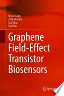 Graphene Field Effect Transistor Biosensors