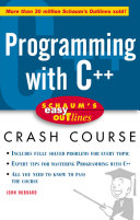 Schaum's Easy Outline: Programming with C++