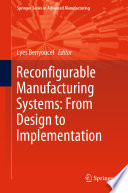 Reconfigurable Manufacturing Systems: From Design to Implementation