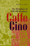 Caffe Cino: The Birthplace of Off-Off-Broadway