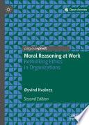Moral Reasoning at Work