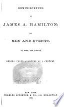 Reminiscences of James A  Hamilton Book