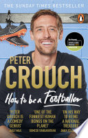 """How to Be a Footballer"" by Peter Crouch"