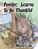 Ponder Learns To Be Thankful Book PDF