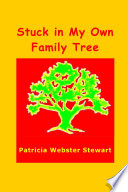 Stuck in My Own Family Tree Book