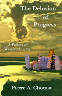 The Delusion of Progress