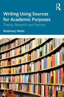 Writing Using Sources for Academic Purposes