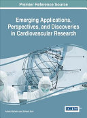Emerging Applications  Perspectives  and Discoveries in Cardiovascular Research
