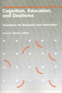 Cognition  Education  and Deafness