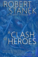 Pdf A Clash of Heroes (In the Service of Dragons Book 1, 10th Anniversary Edition)