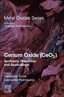 Cerium Oxide (CeO2): Synthesis, Properties and Applications