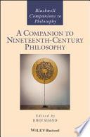 A Companion to Nineteenth-Century Philosophy