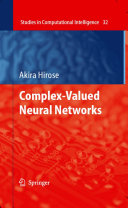 Complex Valued Neural Networks