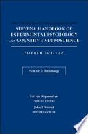 Stevens  Handbook of Experimental Psychology and Cognitive Neuroscience  Methodology
