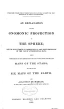 Pdf An Explanation of the Gnomonic Projection of the Sphere; and of Such Points of Astronomy as are Most Necessary in the Use of Astronomical Maps