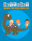 Dot To Dot Books For Kids Ages 6 8