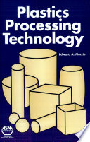 Plastics Processing Technology