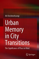 Urban Memory in City Transitions