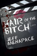 Hair of the Bitch - a Twisted Suspense Thriller