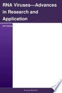 Rna Viruses Advances In Research And Application 2012 Edition