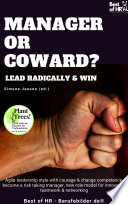 Manager Or Coward Lead Radically Win