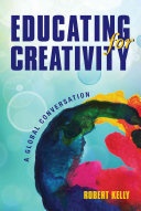 Educating for Creativity