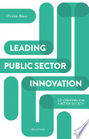 Leading public sector innovation (second edition)