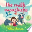 The Milk Moustache