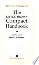 The Little, Brown Compact Handbook Exercises