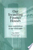 Our Swindling Finance Houses