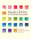 Issues and Ethics in the Helping Professions   Mindtap Helping Professions With Ethics in Action Video  1 Term  6 Months  Printed Access Card Book