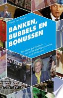 Banken Bubbels En Bonussen