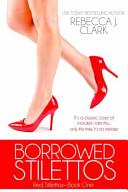 Borrowed Stilettos