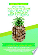 1007 CEO      s CONFIRM EVERYTHING YOU NEED TO LEARN ABOUT LEADERSHIP YOU CAN LEARN FROM A P1NEAPPLE