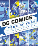 DC Comics Year By Year New Edition