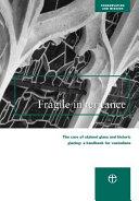 A Fragile Inheritance