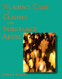 Nursing Care Of Clients With Substance Abuse