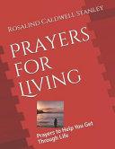 Prayers for Living  Prayers to Help You Get Through Life