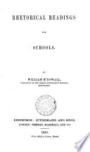 Rhetorical readings for schools  ed   by W  M Dowall