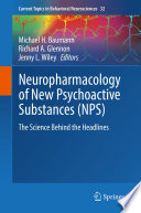 Neuropharmacology of New Psychoactive Substances (NPS)
